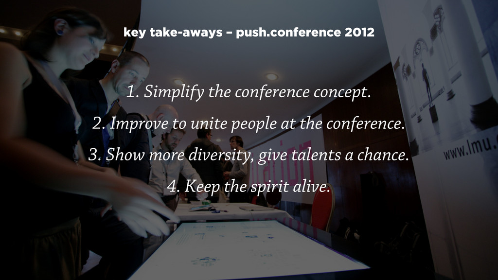 1. Simplify the conference concept.