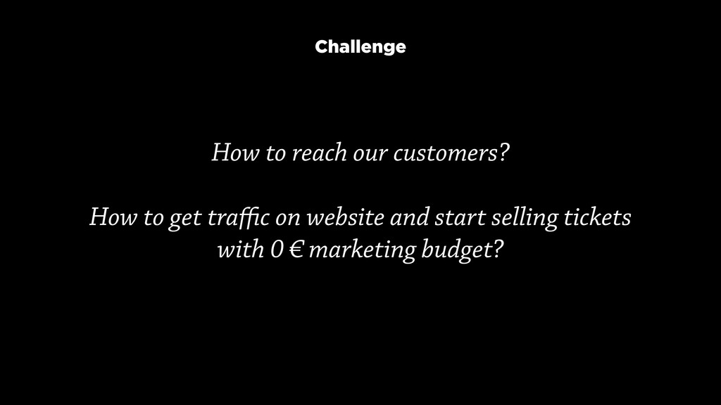 How to reach our customers?