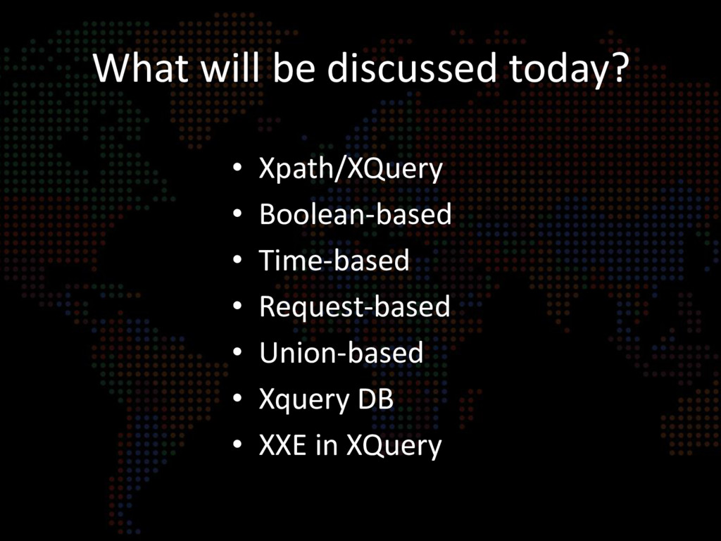 What will be discussed today? • Xpath/XQuery • ...