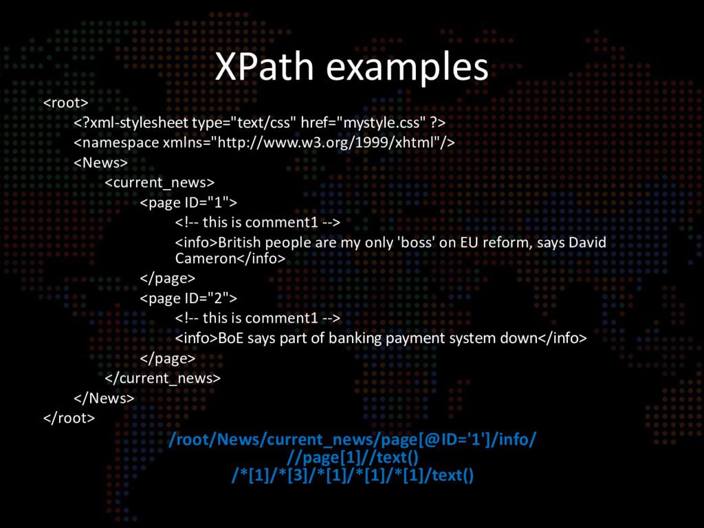"XPath examples <root> <?xml-stylesheet type=""te..."