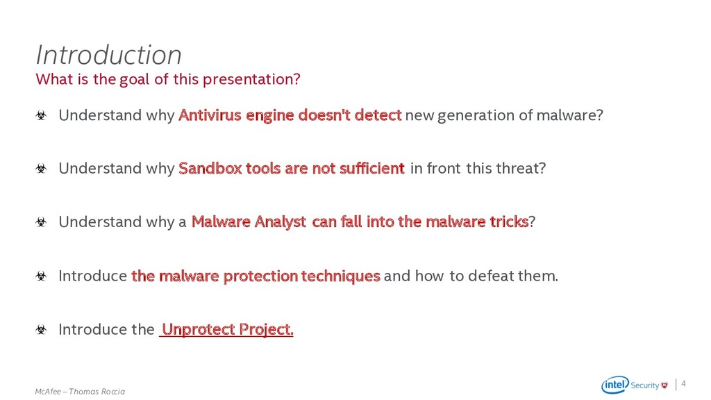 . McAfee – Thomas Roccia What is the goal of th...