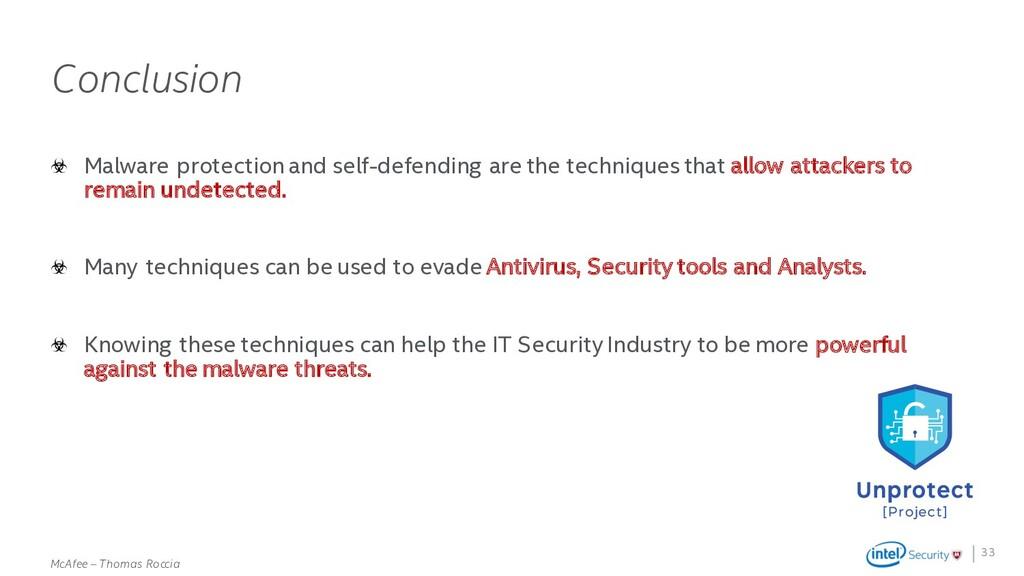 . McAfee – Thomas Roccia Conclusion Malware pro...