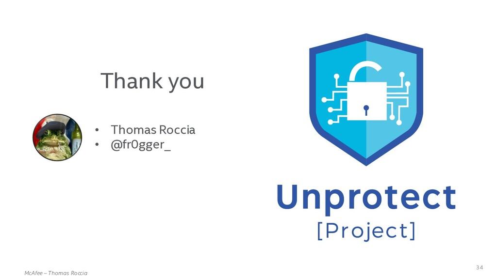 . McAfee – Thomas Roccia 34 • Thomas Roccia • @...