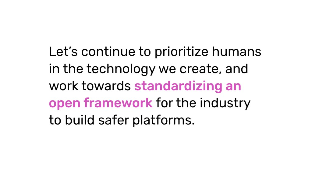 Let's continue to prioritize humans in the tech...