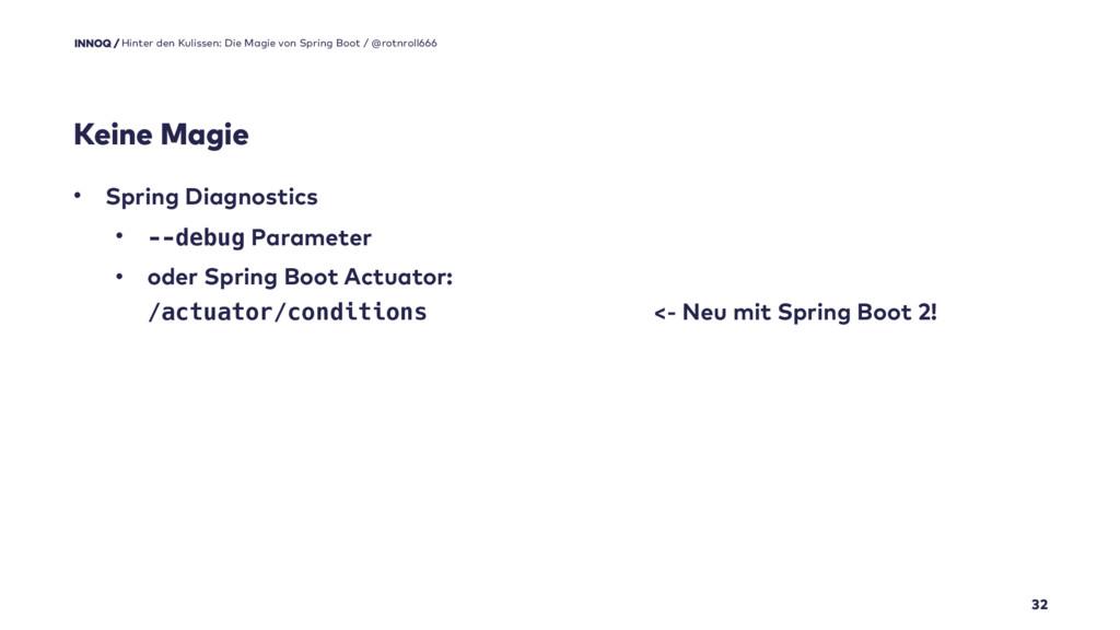 Keine Magie 32 • Spring Diagnostics • --debug P...