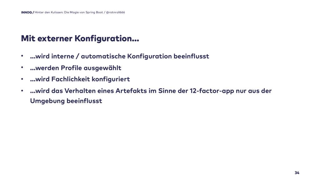 Mit externer Konfiguration… 34 • …wird interne ...