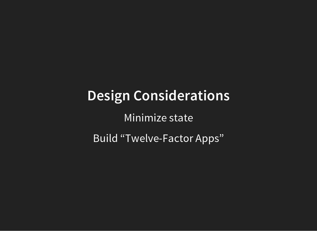 "Design Considerations Minimize state Build ""Twe..."