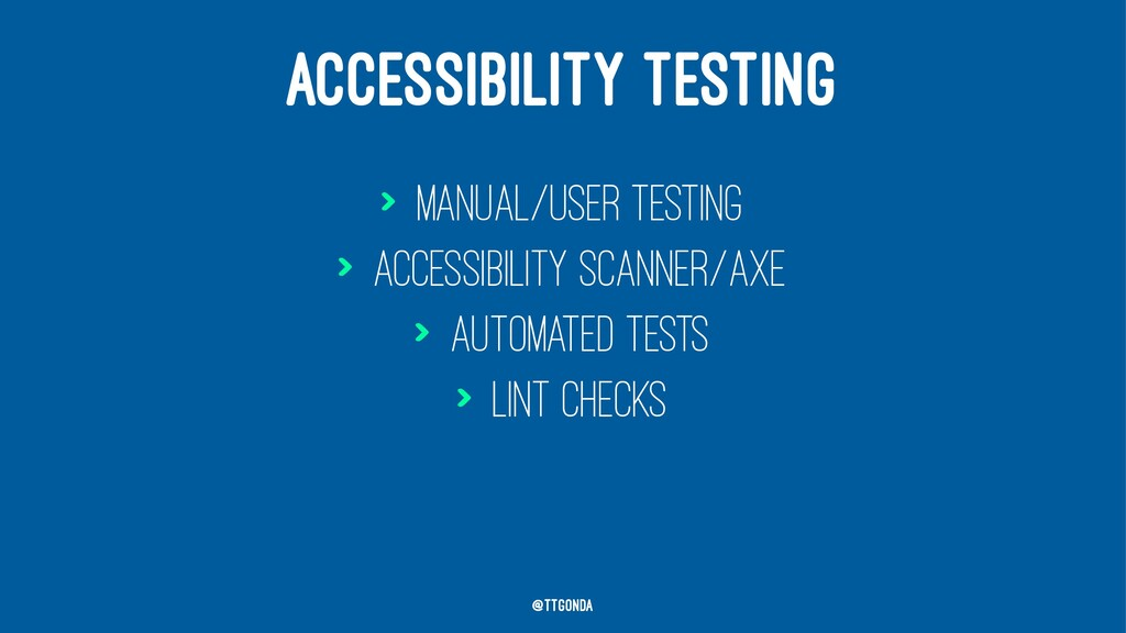 ACCESSIBILITY TESTING > Manual/user testing > A...