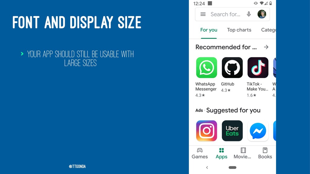 FONT AND DISPLAY SIZE > Your app should still b...