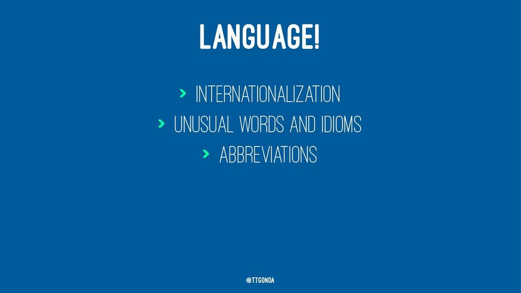 LANGUAGE! > Internationalization > Unusual word...