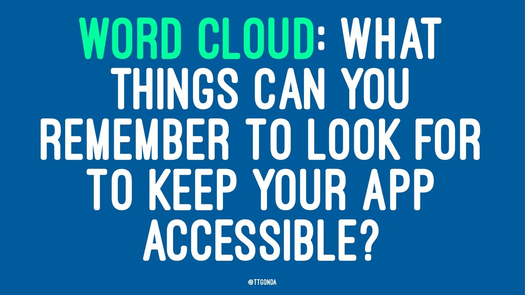 WORD CLOUD: WHAT THINGS CAN YOU REMEMBER TO LOO...