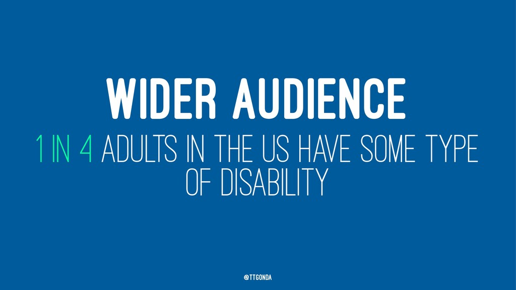 WIDER AUDIENCE 1 IN 4 ADULTS IN THE US HAVE SOM...