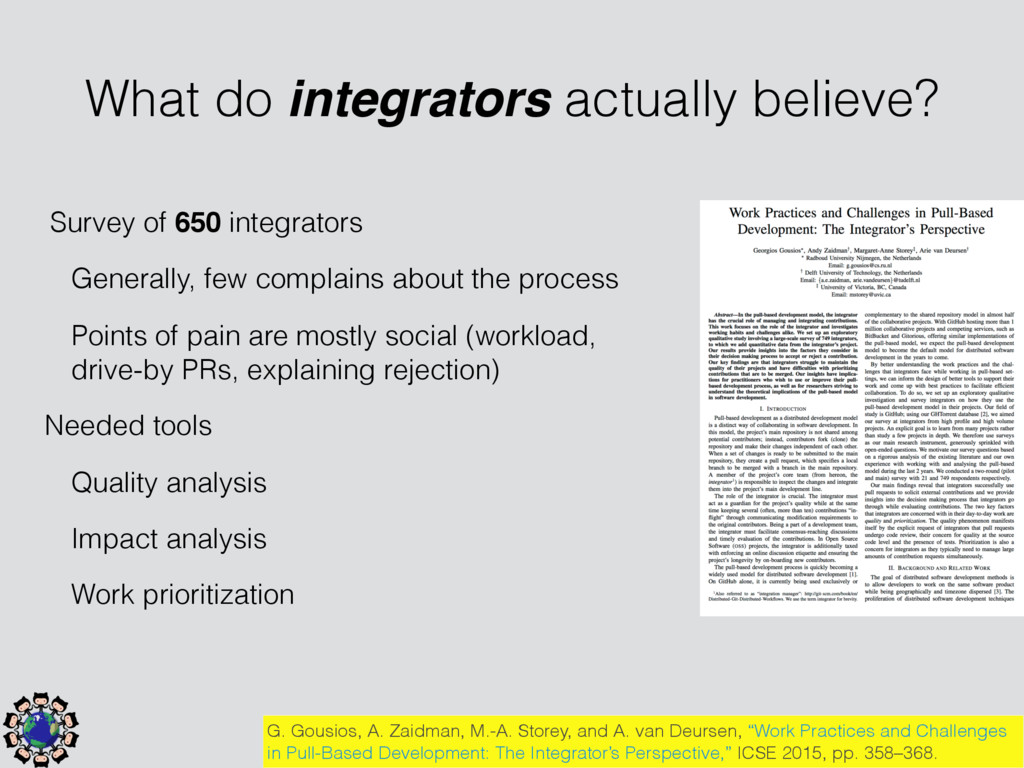 Survey of 650 integrators Generally, few compla...