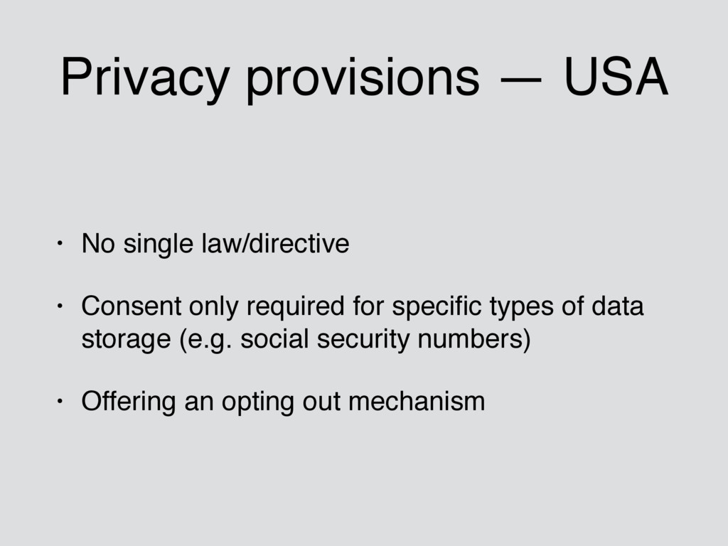 Privacy provisions — USA • No single law/direct...