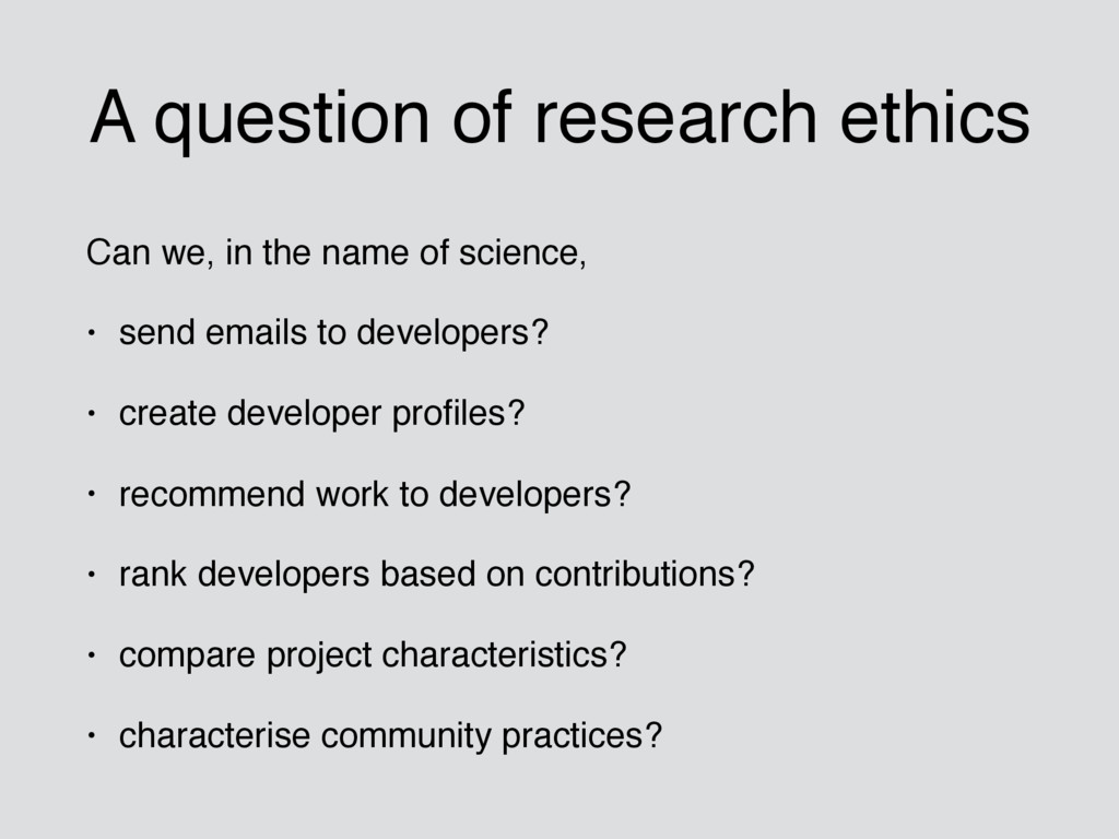 A question of research ethics Can we, in the na...
