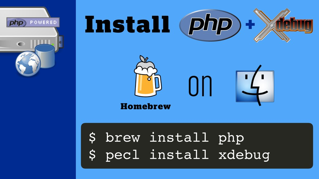 on Homebrew Install + $ brew install php $ pecl...