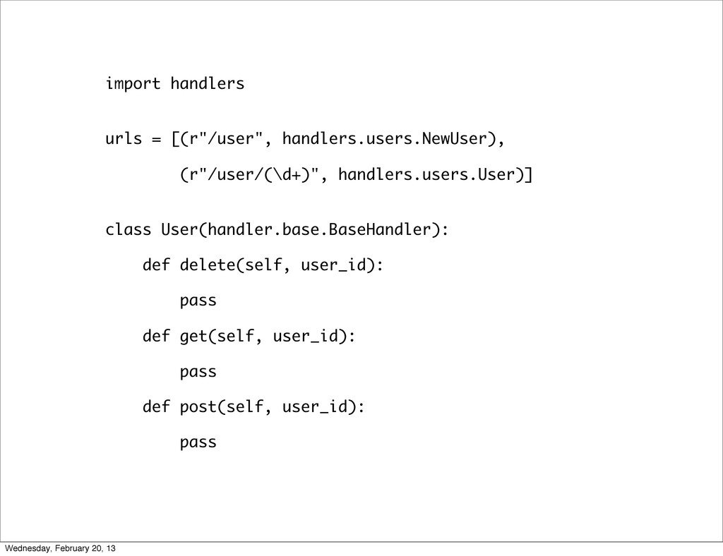 """import handlers urls = [(r""""/user"""", handlers.use..."""