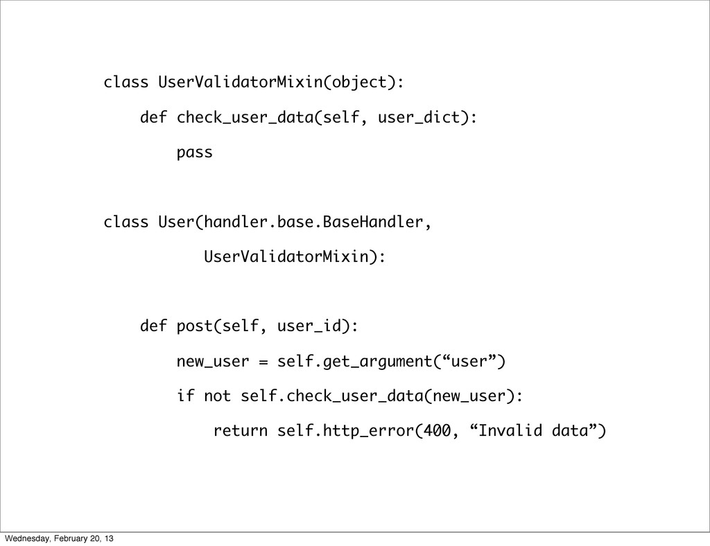 class UserValidatorMixin(object): def check_use...