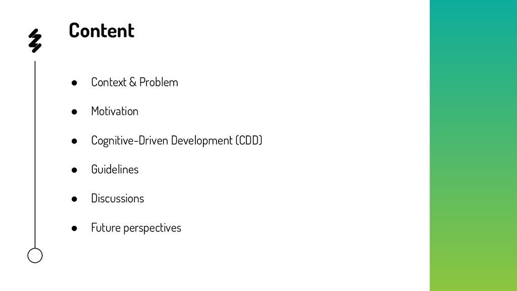 Content ● Context & Problem ● Motivation ● Cogn...