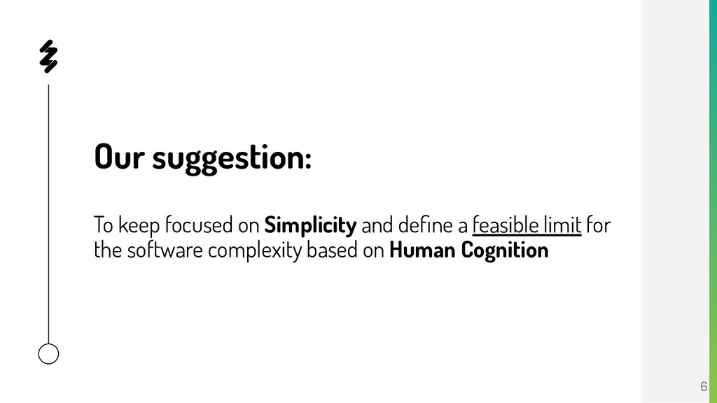 Our suggestion: To keep focused on Simplicity a...