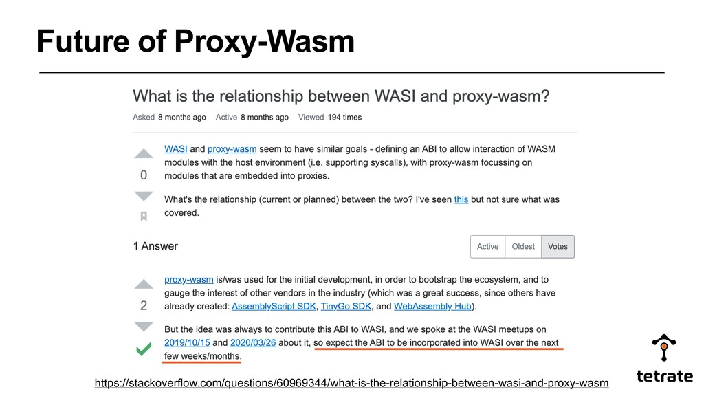 Future of Proxy-Wasm https://stackoverflow.com/...