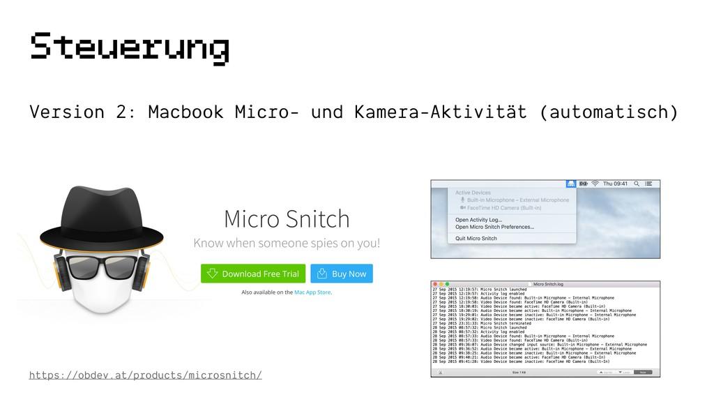 Steuerung Version 2: Macbook Micro- und Kamera-...