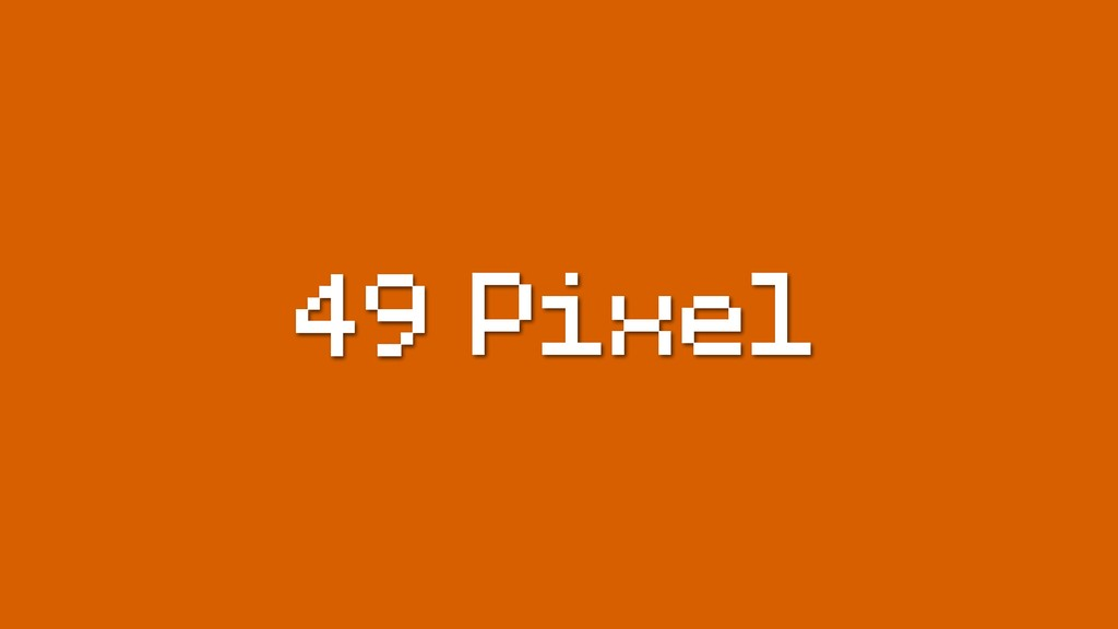 Pixel 49