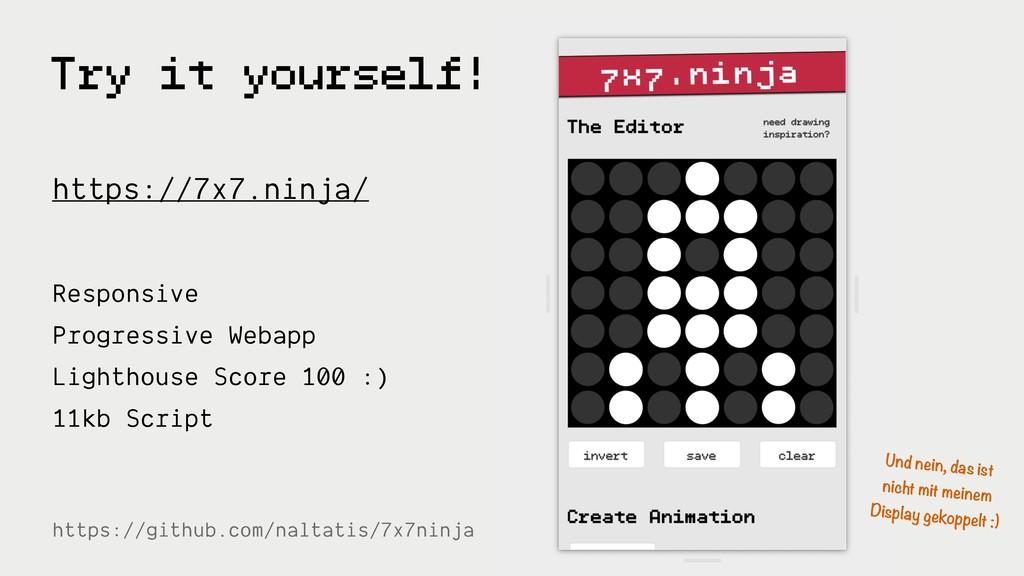 Try it yourself! https://7x7.ninja/ https://git...