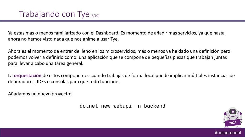 #netcoreconf Trabajando con Tye(6/10) Ya estas ...
