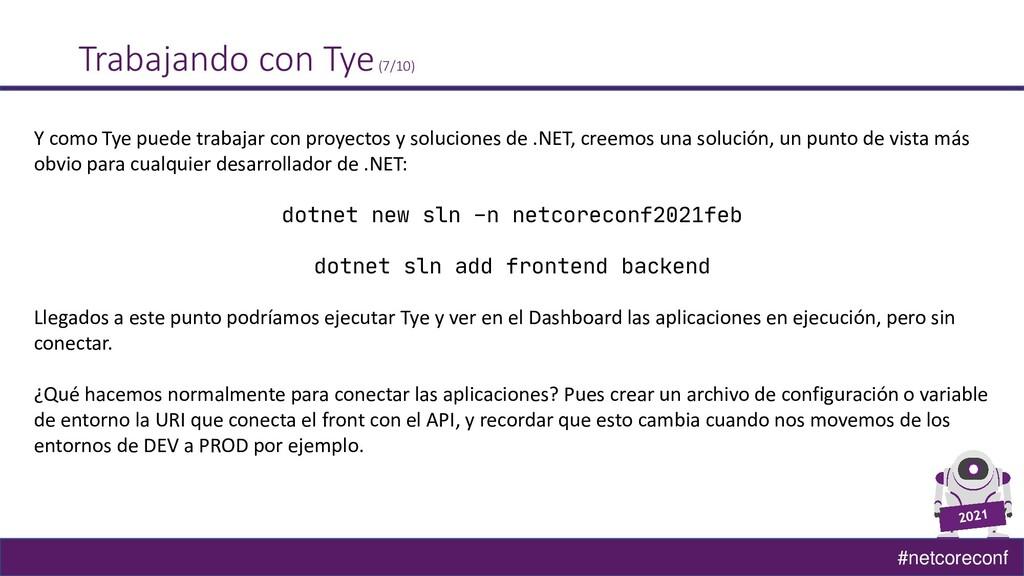 #netcoreconf Trabajando con Tye(7/10) Y como Ty...