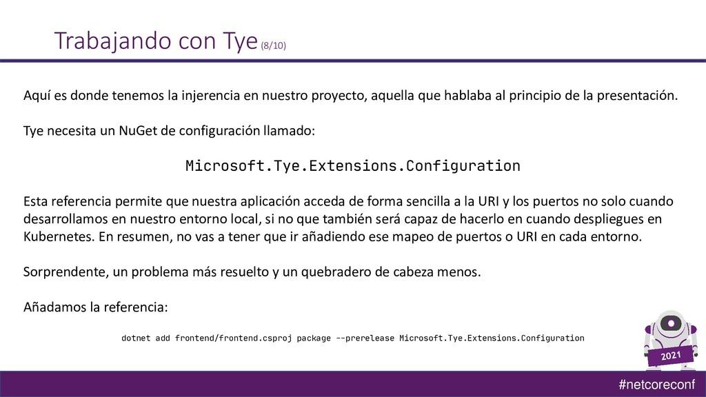 #netcoreconf Trabajando con Tye(8/10) Aquí es d...