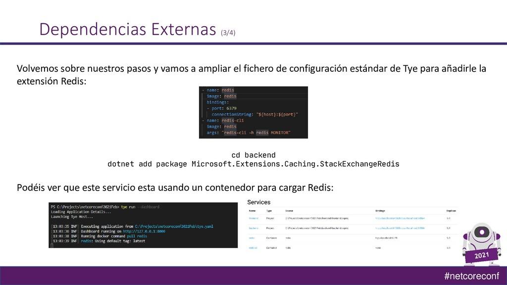 #netcoreconf Dependencias Externas (3/4) Volvem...