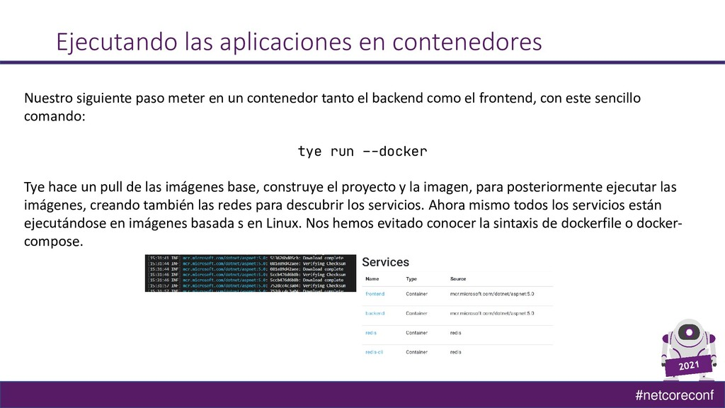 #netcoreconf Ejecutando las aplicaciones en con...