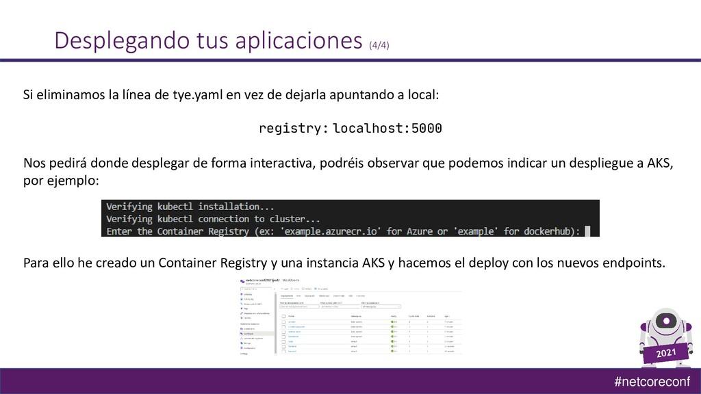 #netcoreconf Desplegando tus aplicaciones (4/4)...