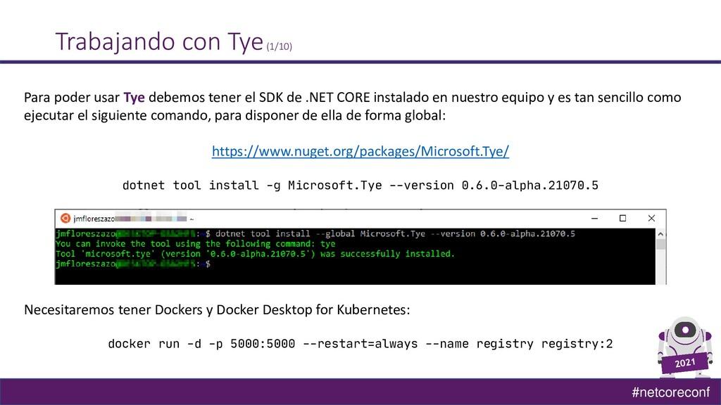 #netcoreconf Trabajando con Tye(1/10) Para pode...