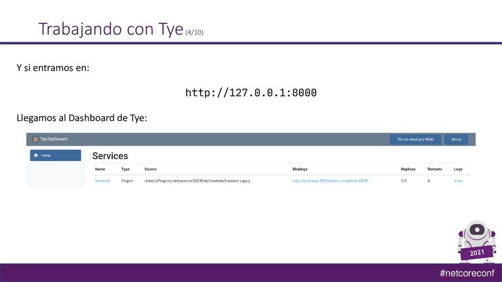 #netcoreconf Trabajando con Tye(4/10) Y si entr...