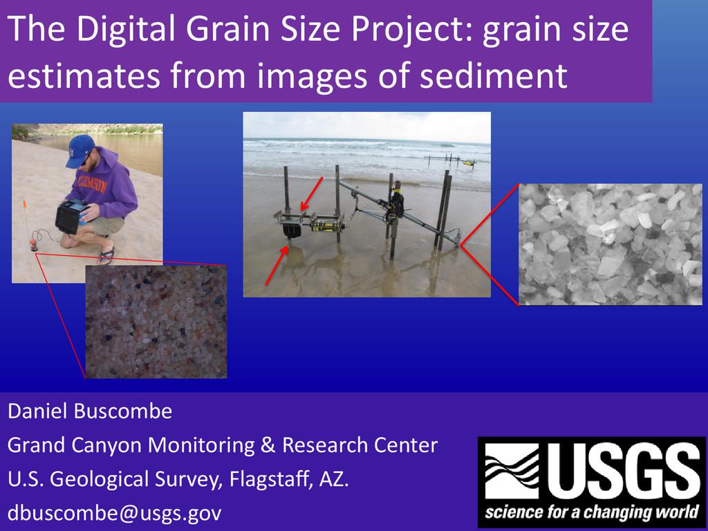 The Digital Grain Size Project: grain size esti...