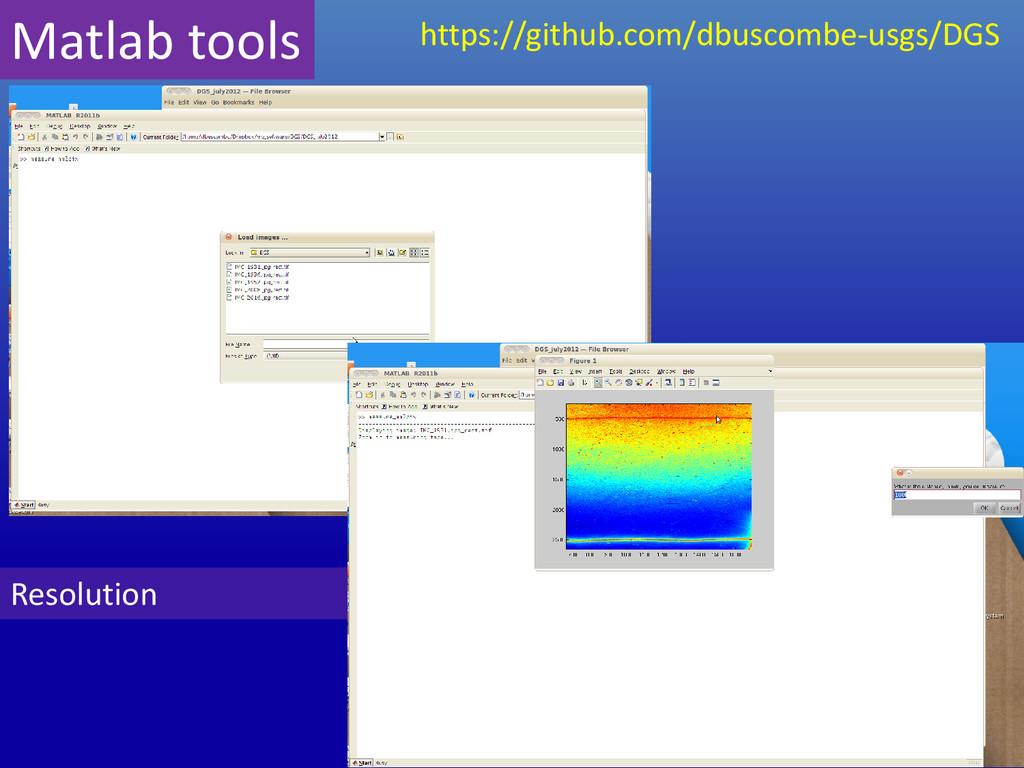 Resolution Matlab tools https://github.com/dbus...