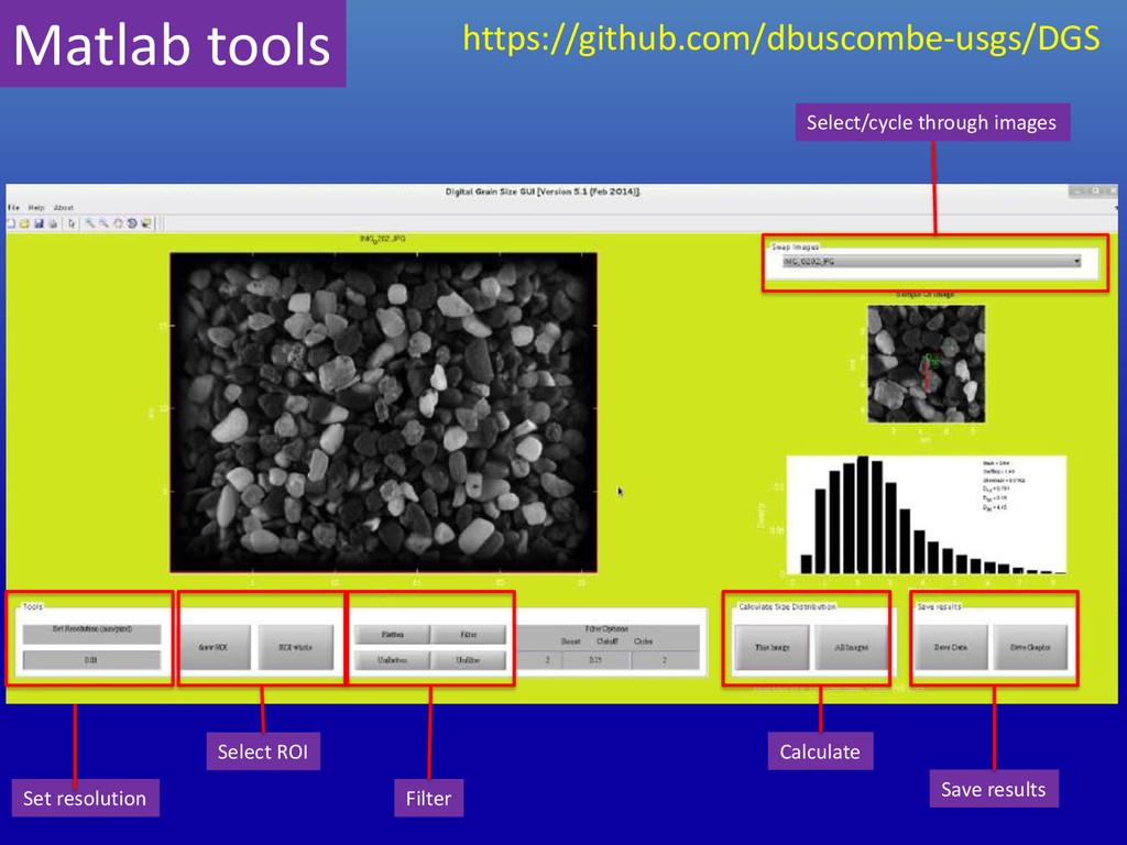 Matlab tools https://github.com/dbuscombe-usgs/...