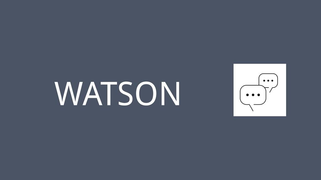 ‹#› WATSON