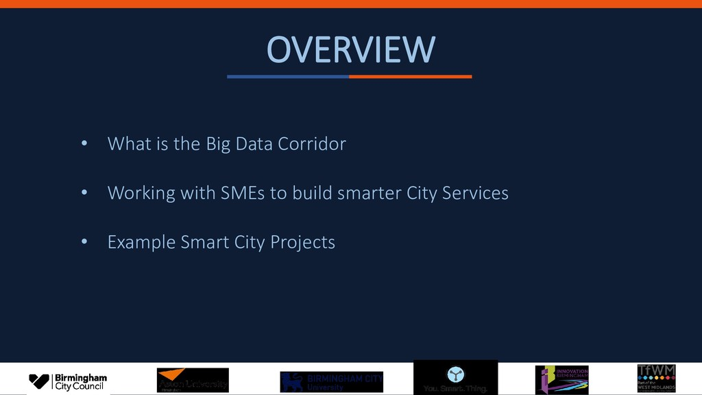OVERVIEW • What is the Big Data Corridor • Work...