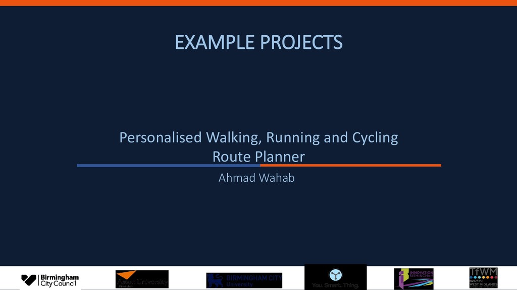EXAMPLE PROJECTS Personalised Walking, Running ...