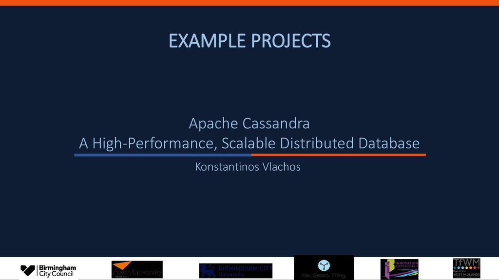 EXAMPLE PROJECTS Apache Cassandra A High-Perfor...