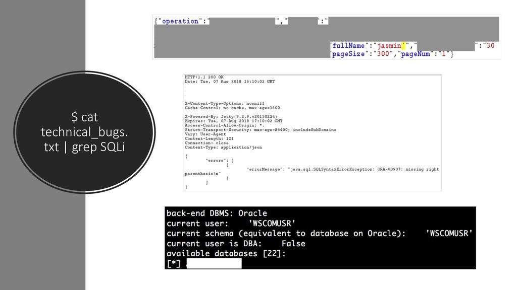 $ cat technical_bugs. txt | grep SQLi
