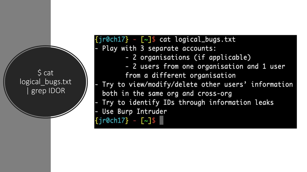 $ cat logical_bugs.txt | grep IDOR