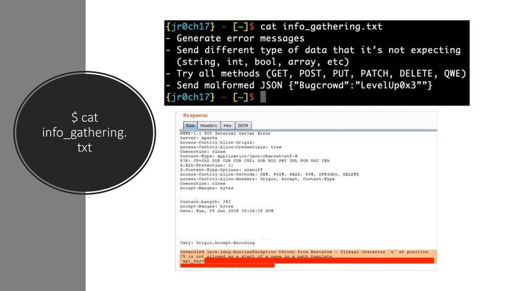 $ cat info_gathering. txt