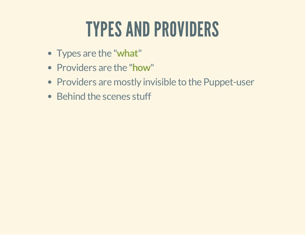"""TYPES AND PROVIDERS Types are the """"what"""" Provid..."""