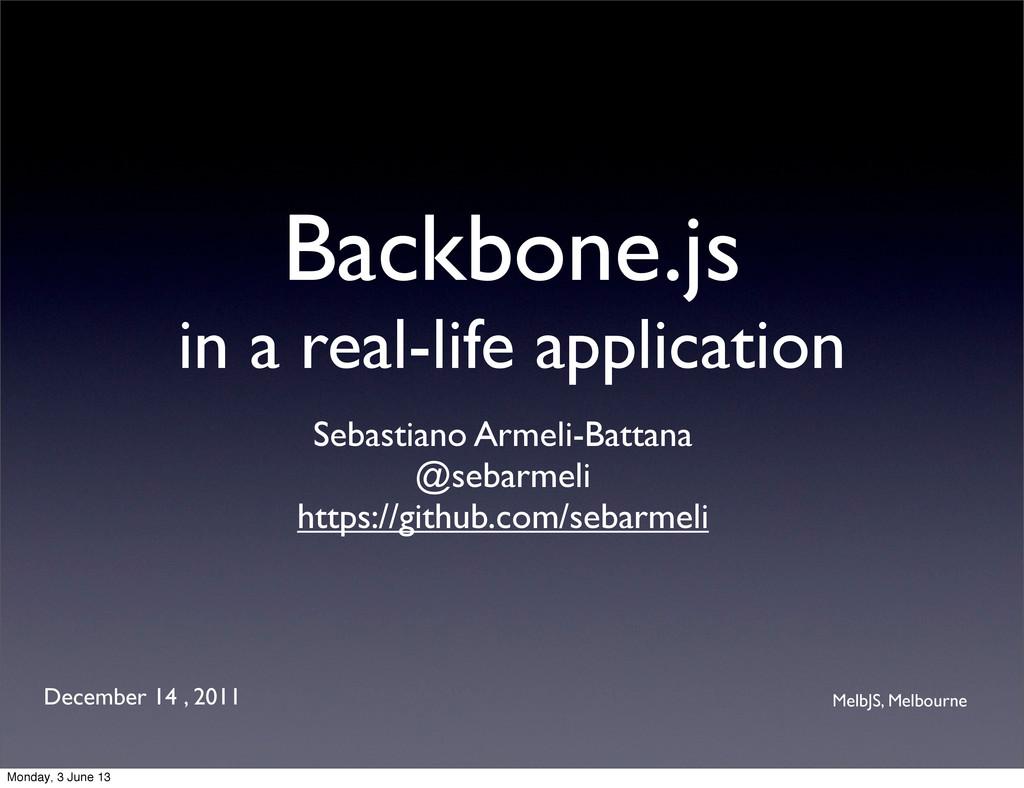 Backbone.js in a real-life application Sebastia...
