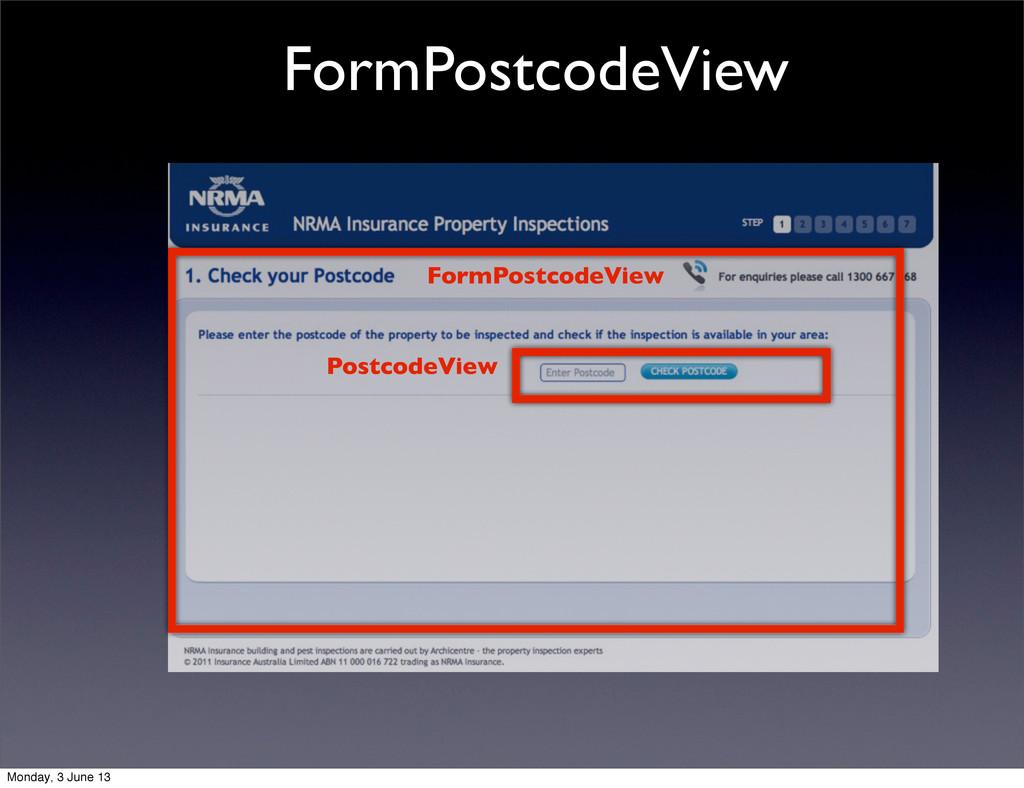 FormPostcodeView FormPostcodeView PostcodeView ...