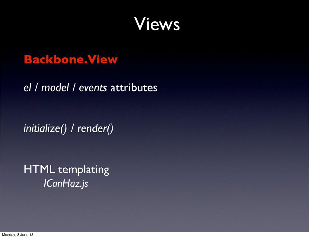 Views Backbone.View el / model / events attribu...